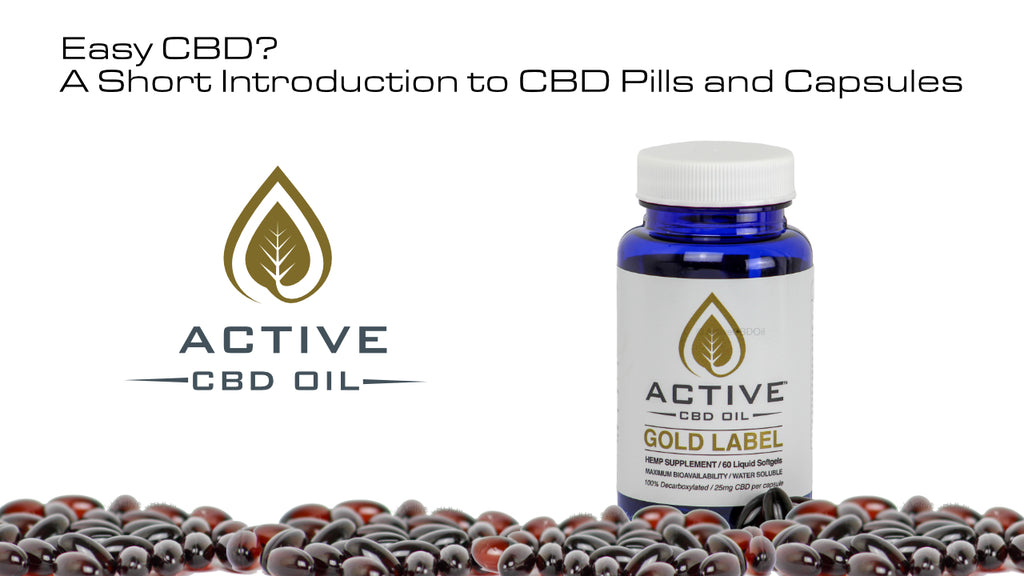 Easy CBD? A Short Introduction to CBD Pills and Capsules