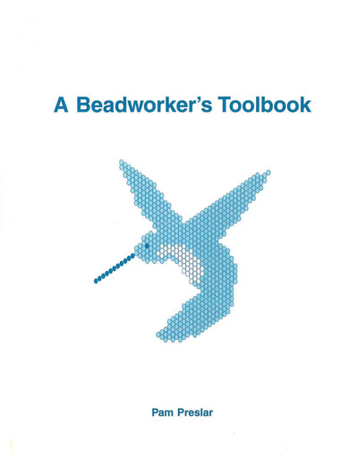 A Beadworker's Toolbook by Pam Preslar, ISBN 978-0-9650282-1-9