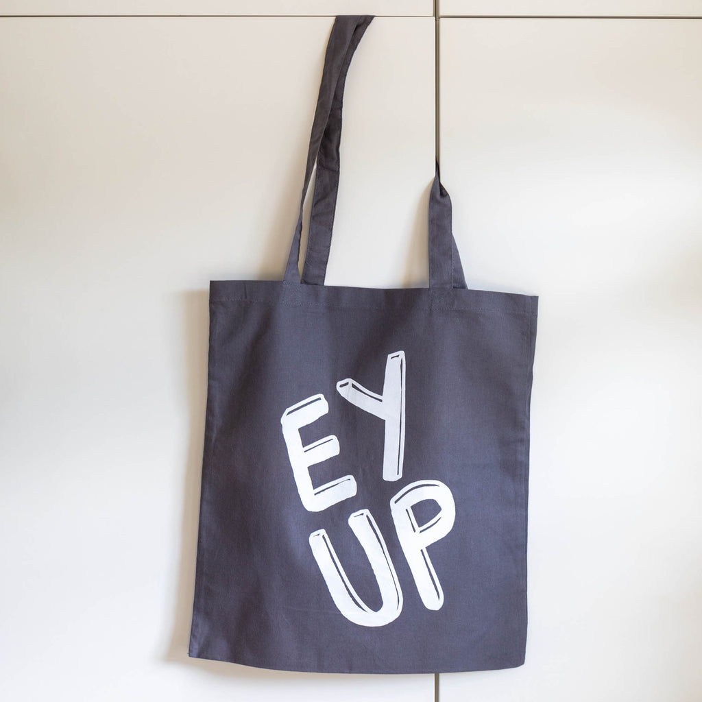 Ey Up Tote Bag - Finest Imaginary