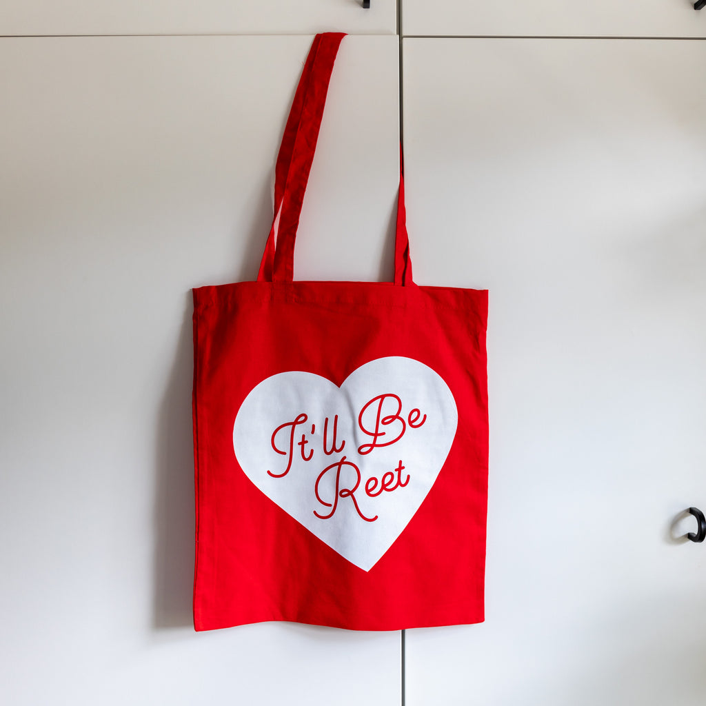 It'll Be Reet Tote Bag-Finest Imaginary