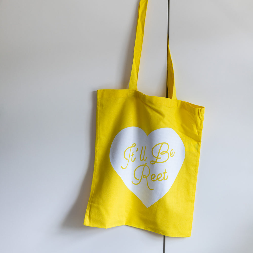 It'll Be Reet Tote Bag - Finest Imaginary