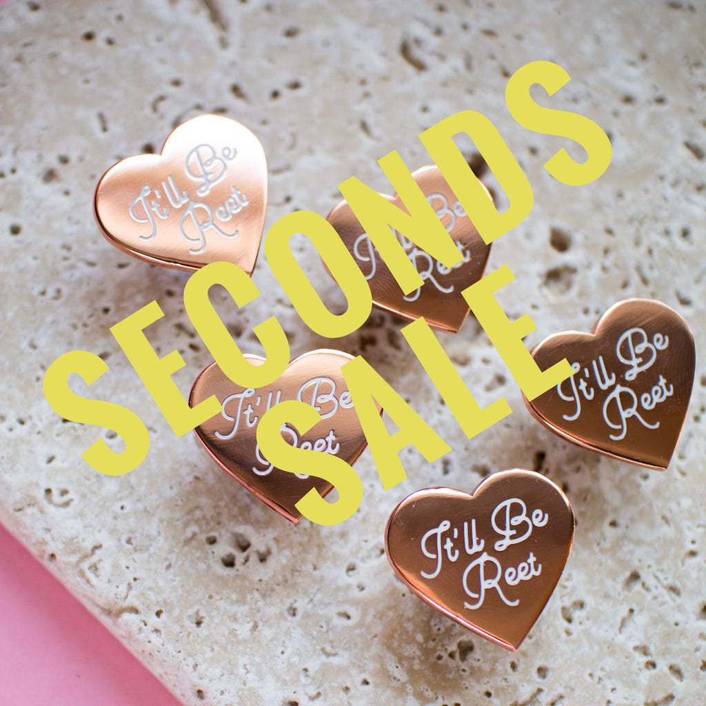 It'll Be Reet Enamel Pin SECONDS SALE - Finest Imaginary
