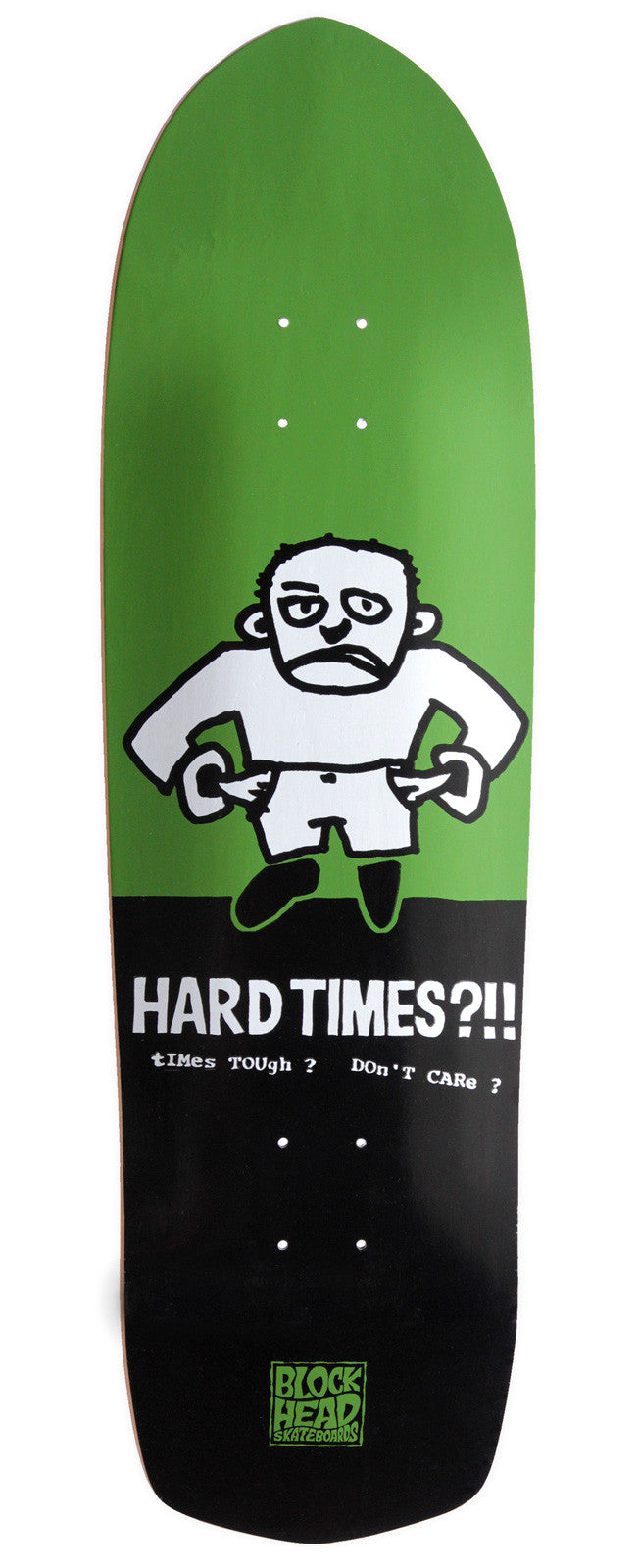 "HARD TIMES 1XU modern 9.25"" - SOLD OUT"