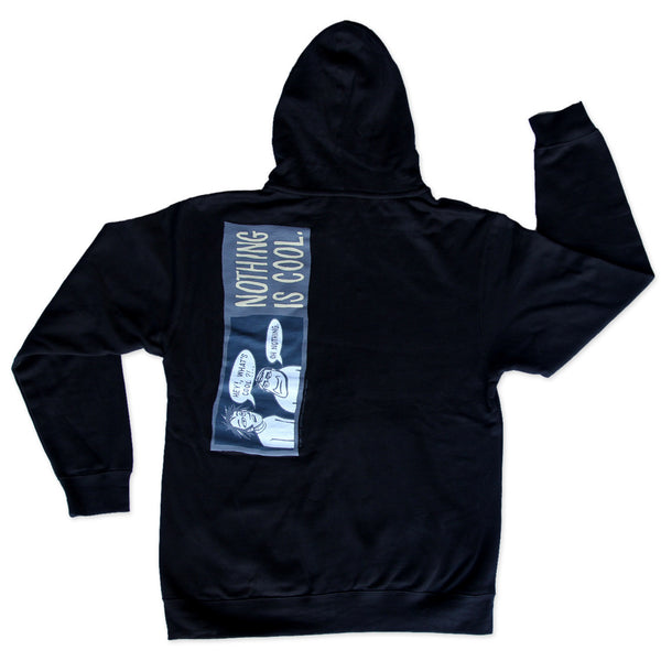 Nothing is Cool - Zipper Hoody Sweatshirt