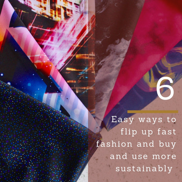6 Easy ways to Flip fast fashion