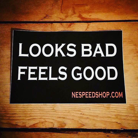 looksbadfeelsgood