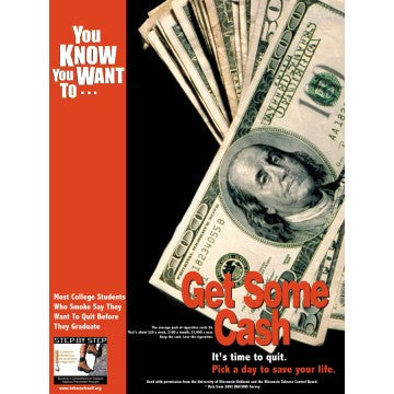 "You Know You Want To… Get Some Cash (18"" x 24"")"