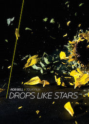 Drops Like Stars Tour Film