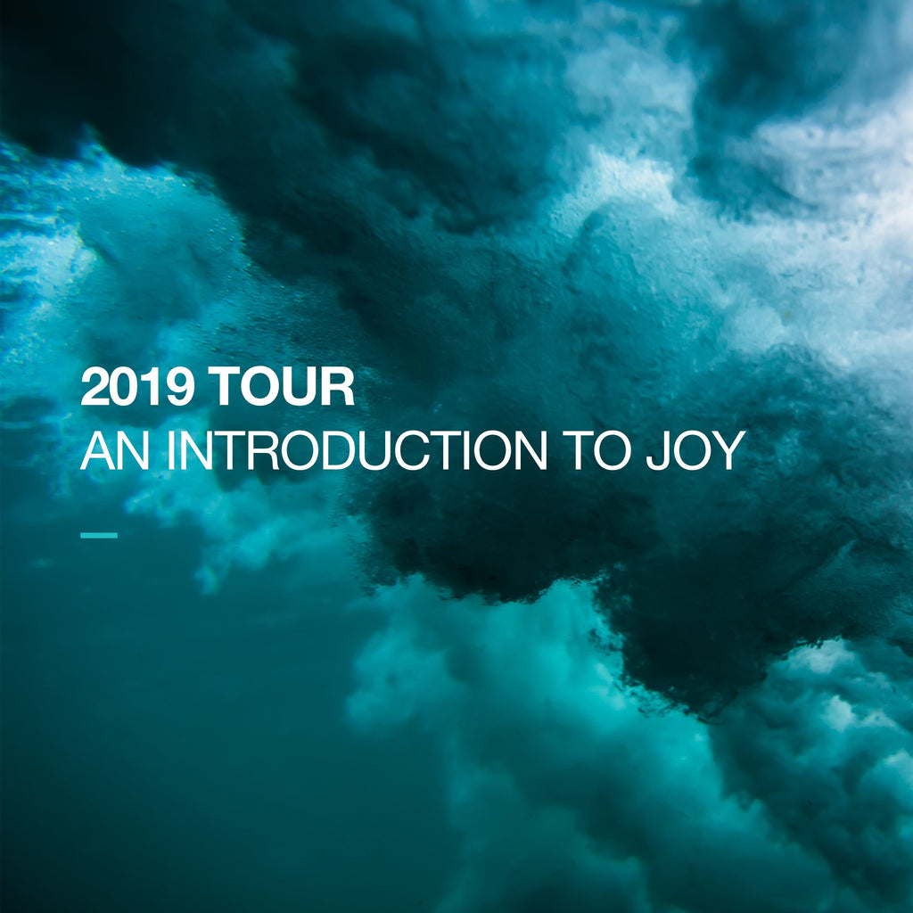 An Introduction to Joy - Tour Preview 1/12