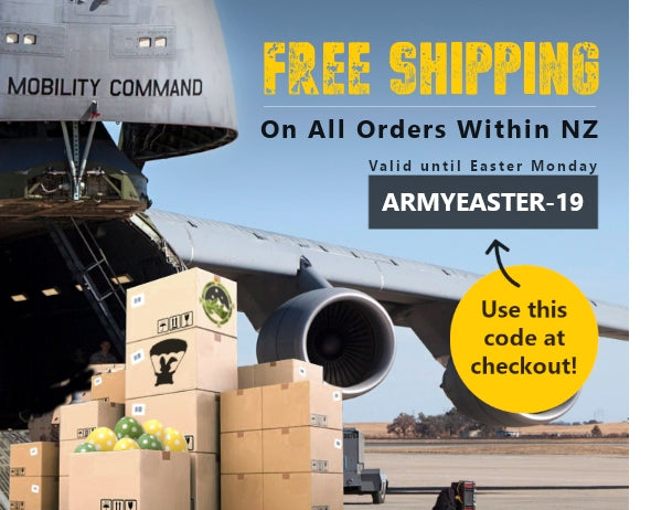 Free Shipping on all orders within NZ until Easter Monday. Use Code ARMYEASTER-19