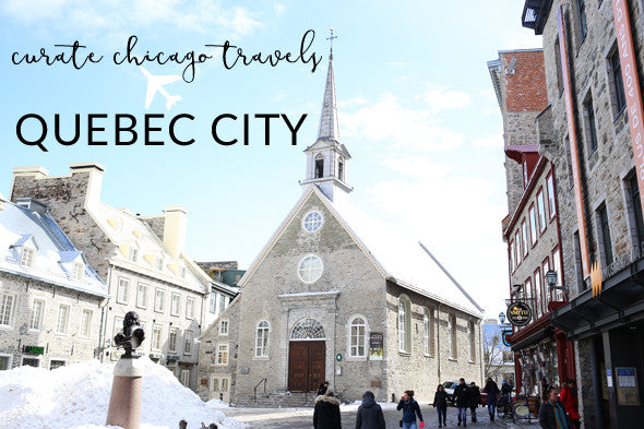 Quebec City: Curated City Guide