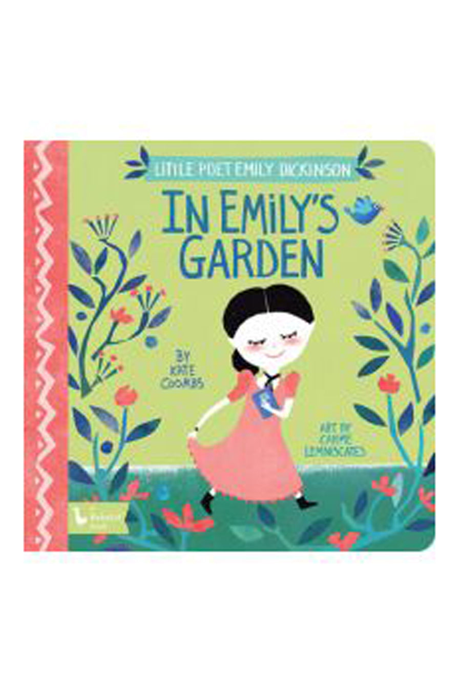 Little Poet Emily Dickinson: In Emily's Garden