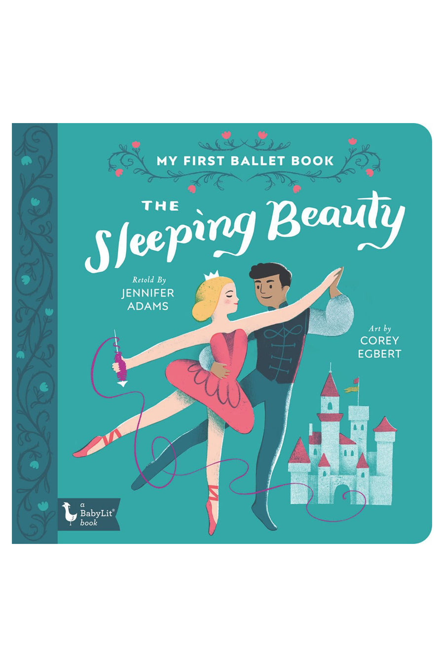 My First Ballet Book: The Sleeping Beauty