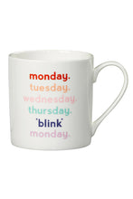Load image into Gallery viewer, Monday Blink | Mug