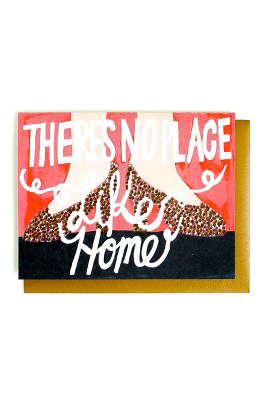 No Place Like Home Card