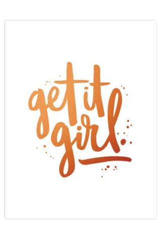 Get It Girl Art Print