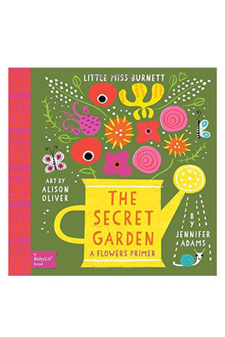 The Secret Garden: A BabyLit® Flowers Primer