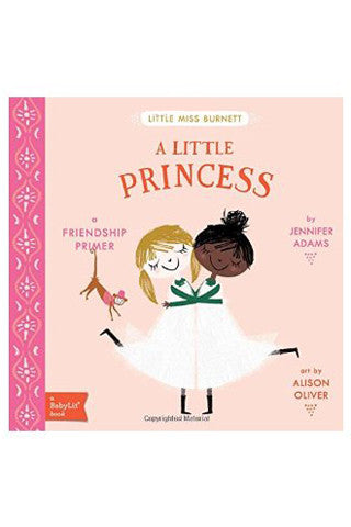 A Little Princess: A BabyLit® Friendship Primer