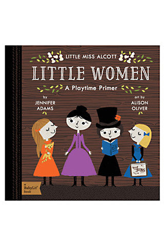 Little Women: A BabyLit® Playtime Primer