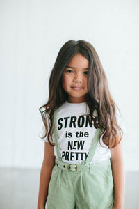 Strong is the New Pretty Children's Tee
