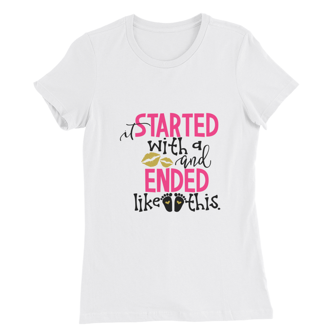 It Started With A Kiss and Ended Like This Shirt