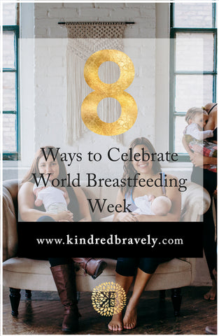 How to Celebrate World Breastfeeding Week