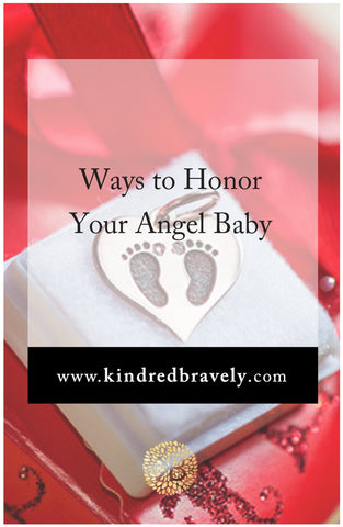 honoring your angel baby, miscarriage, infant and pregnancy loss