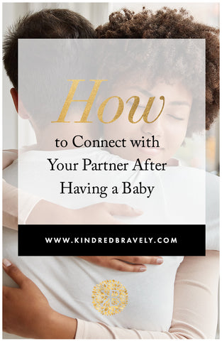 staying connected with your partner after baby
