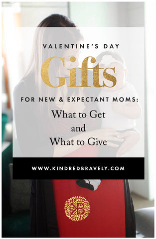Valentine's Day Gifts for New Moms
