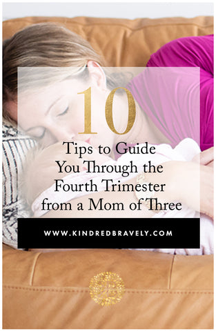 tips for the fourth trimester