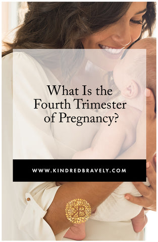 What is the fourth trimester?