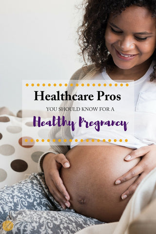 Three Healthcare Pros You Should Know for a Healthy Pregnancy