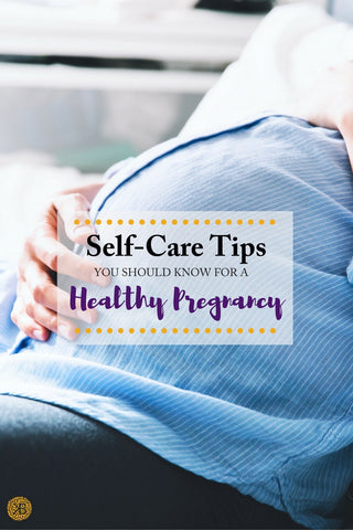 3 Self-Care Tips for a HealthyPregnancy