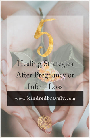 healing strategies after miscarriage or infant loss