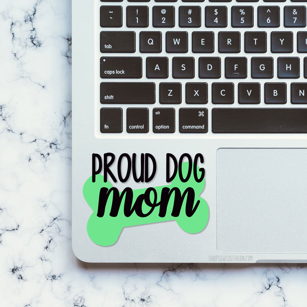Proud Dog Mom Decal