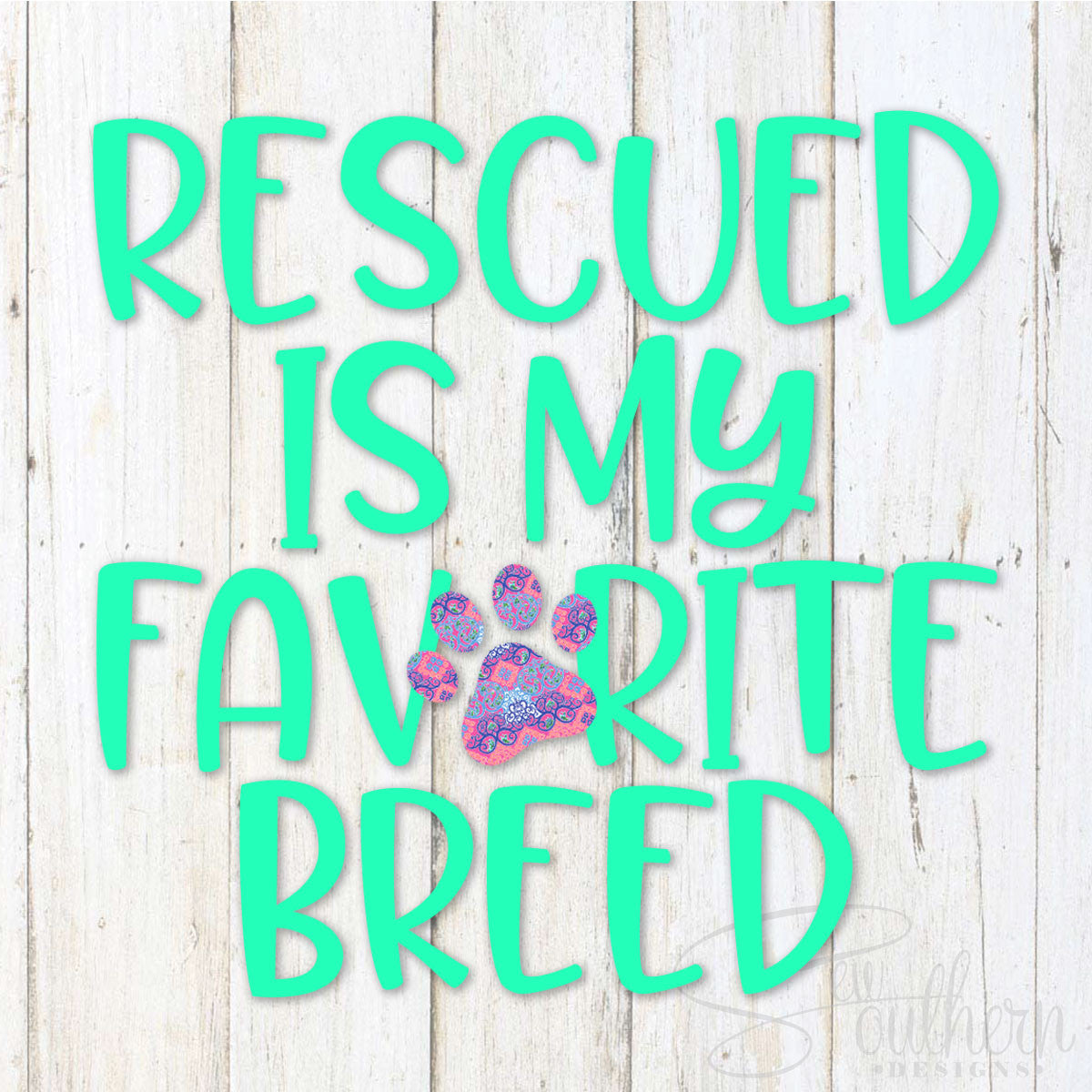 Lilly Rescued Is My Favorite Breed Decal
