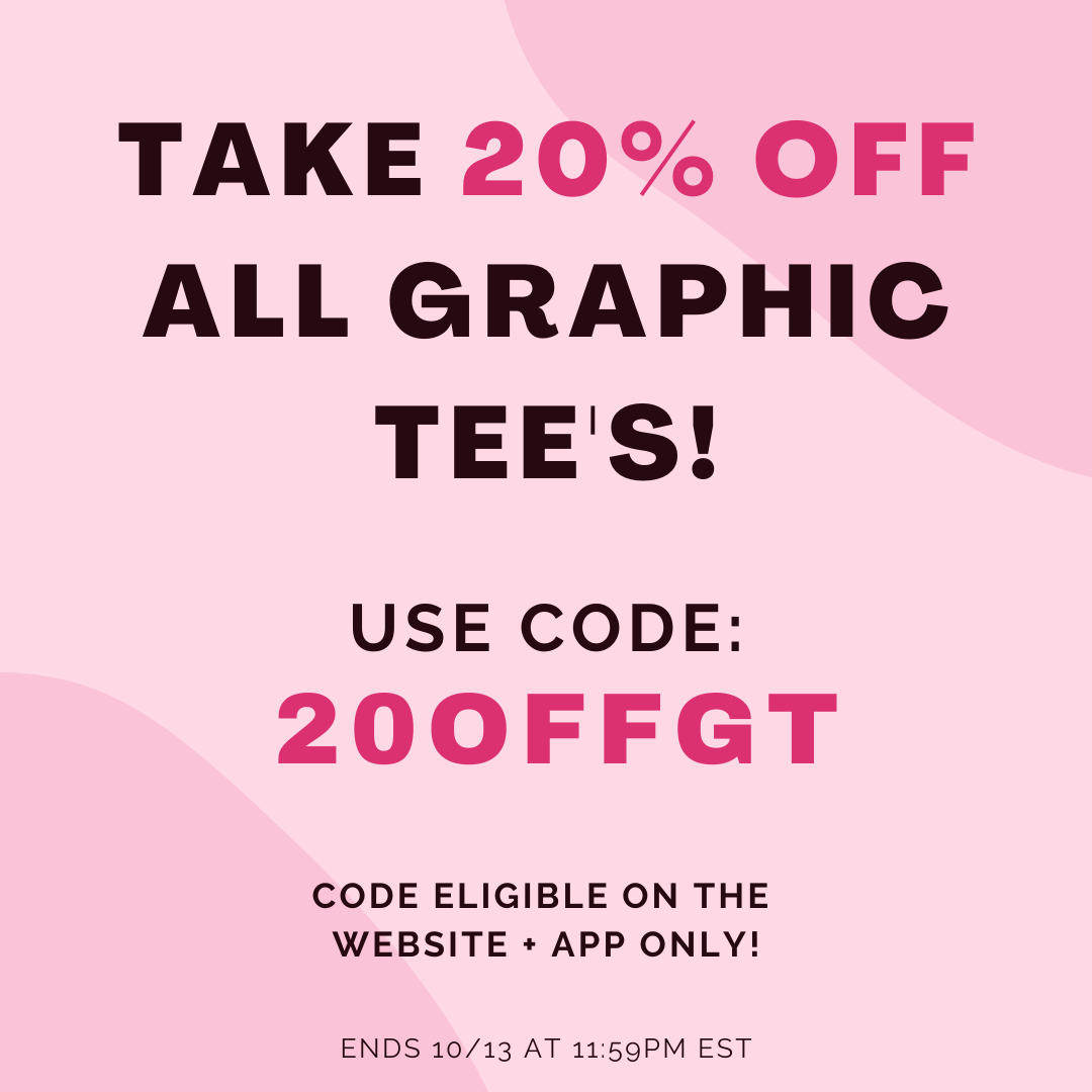 20% OFF GRAPHIC TEE'S
