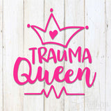 Trauma Queen Decal