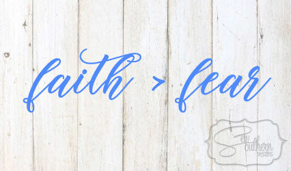 Faith Greater Than Fear Quote Decal