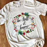Oatmeal Be Still & Know T-Shirt