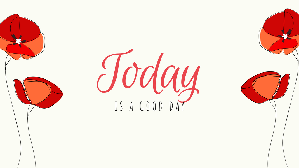 Today is a good day graphic