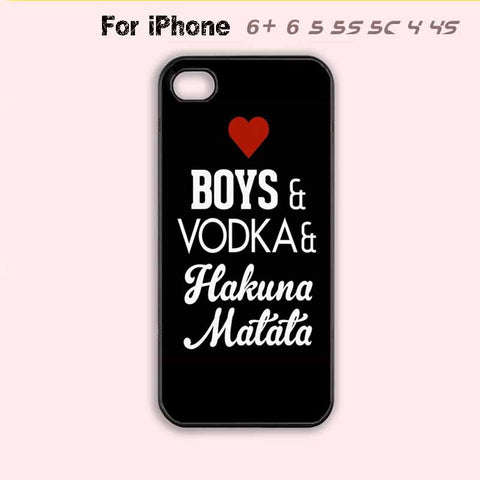Love Boys Vodka Hakuna Matata Phone Case For iPhone 6 Plus For iPhone 6 For iPhone 5/5S For iPhone 4/4S For iPhone 5C-5 Colors Available