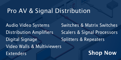 Pro av and signal distribution. Splitters, Extenders and Switches.