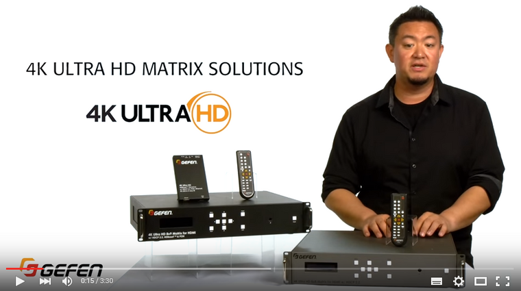 Gefen 4K Ultra HD Matrix Solutions - Gefen Video