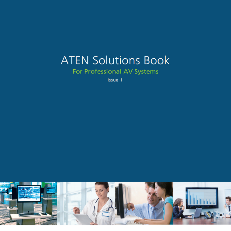 ATEN Solutions Book for Professional AV Systems - Issue 1