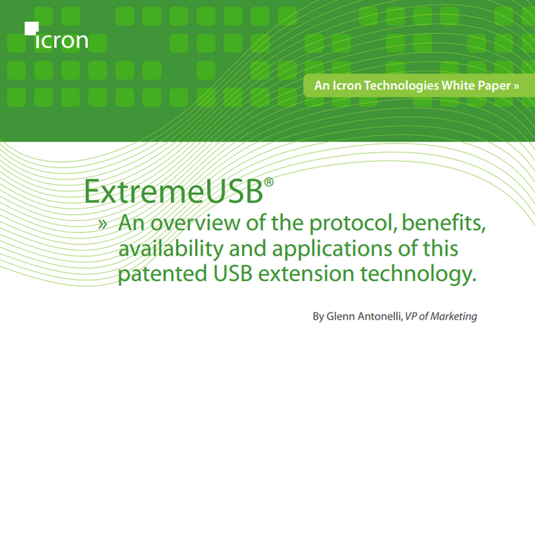 ExtremeUSB®  - An overview of the protocol, benefits,  availability and applications of this  patented USB extension technology