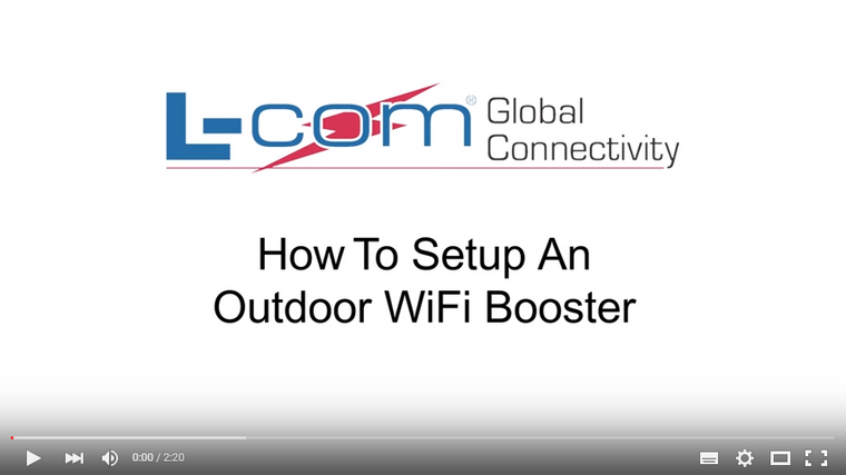 How To Setup An Outdoor WiFi Booster - L-Com Video
