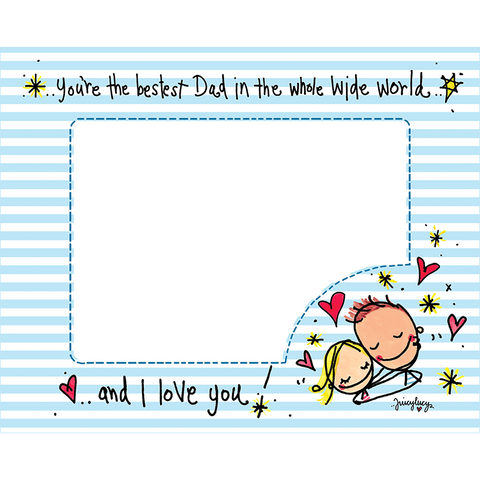 You're the bestest Dad in the whole wide world! - Juicy Lucy Designs