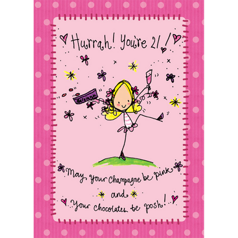 Hurrah! You're 21! may your Champagne... - Juicy Lucy Designs