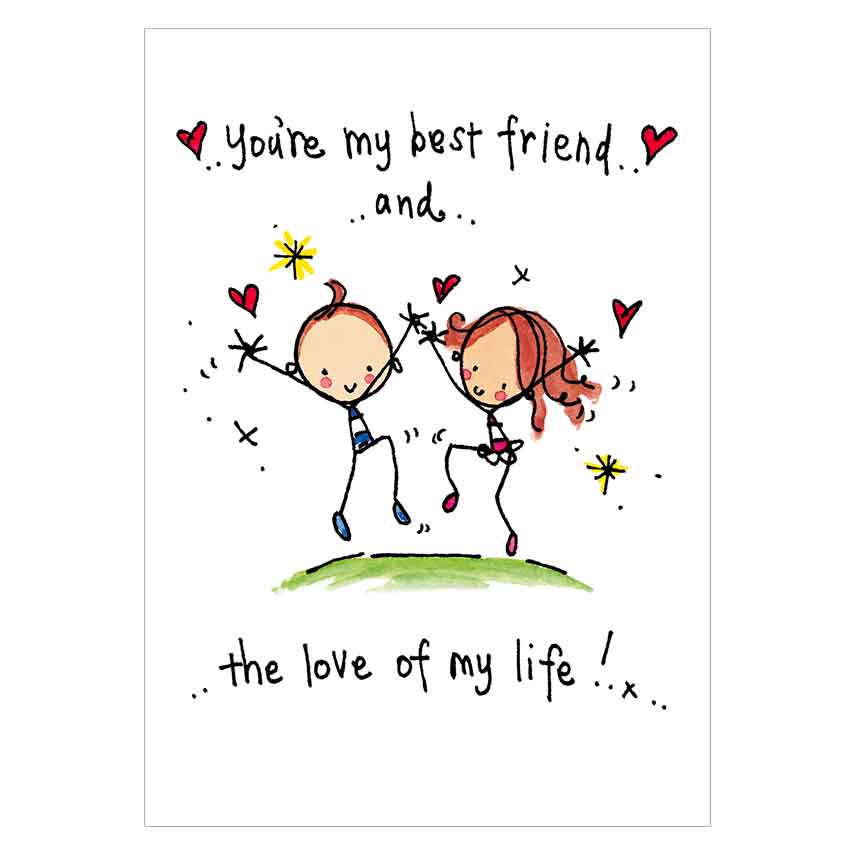 You Are My Best Friend And The Love Of My Life Juicy Lucy Designs